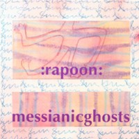 Purchase Rapoon - Messianic Ghosts