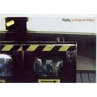 Purchase Ratty - Living On Video (Maxi)