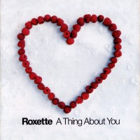 Purchase Roxette - A Thing About You (Single)