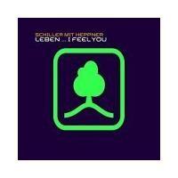 Purchase Schiller Mit Heppner - Leben (I Feel You) (Part II) (Maxi)