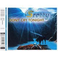 Purchase Scotty - Don't Cry Tonight (Single)