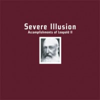 Purchase Severe Illusion - Accomplishments Of Leopold II