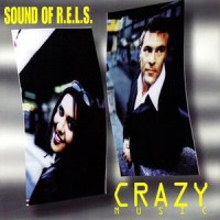 Purchase Sound Of R.E.L.S. - Crazy Music