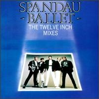 Purchase Spandau Ballet - The Twelve Inch Mixes