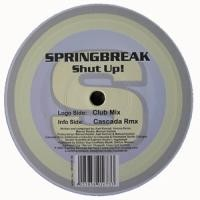 Purchase Spring Break - Shut Up (Single)