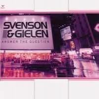 Purchase Svenson & Gielen - Answer The Question (Remix Single)