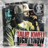 Purchase Talib Kweli - Right About Now The Official Sucka Free Mix