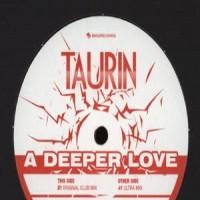 Purchase Taurin - Deeper Love (Vinyl)