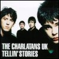 Purchase The Charlatans (UK) - Tellin' Stories