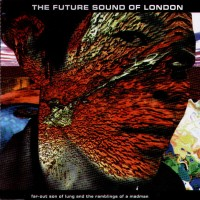Purchase Future Sound Of London - Far-Out Son Of Lung (Single)