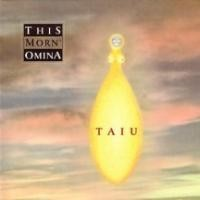 Purchase This Morn' Omina - Taiu