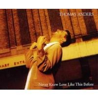 Purchase Thomas Anders - Never Knew Love Like This Before (Single)