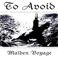 Purchase To Avoid - Maiden Voyage (Ep)
