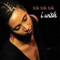 Purchase Tok Tok Tok - I Wish