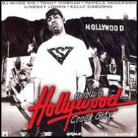 Purchase VA - Hell Up In Hollywood Crack City (By Dj Whoo Kid)