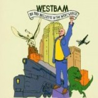 Purchase Westbam - Do You Believe In Westworld