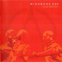 Purchase Wishbone Ash - Clan Destiny
