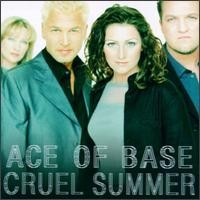 Purchase Ace Of Base - Cruel Summer (Single)