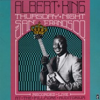 Purchase Albert King - Thursday Night In San Francisco