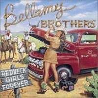 Purchase The Bellamy Brothers - Redneck Girls Forever