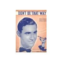 Purchase Benny Goodman - Don't Be That Way