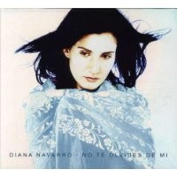 Purchase Diana Navarro - No Te Olvides De Mi