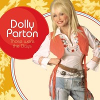 Purchase Dolly Parton - Those Were The Days