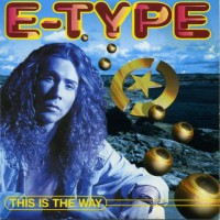 Purchase E-Type - This Is The Way CD5