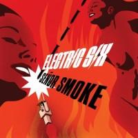 Purchase Electric Six - Senor Smoke