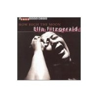 Purchase Ella Fitzgerald - How High The Moon
