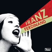 Purchase Franz Ferdinand - You Could Have It So Much Better