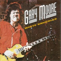 Purchase Gary Moore - White Knuckles