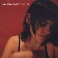 Purchase Kaki King - Everybody Loves You