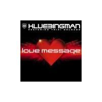 Purchase Klubbingman - Love Message (Feat. Trixi Delgado) (Maxi)