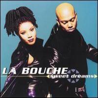 Purchase La Bouche - Sweet Dreams (Single)