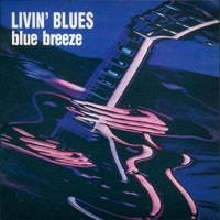 Purchase Livin' Blues - Blue Breeze