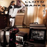 Purchase Lloyd Banks - The Big Withdraw