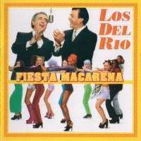 Purchase Los Del Rio - Fiesta Macaren a