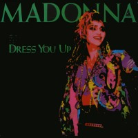 Purchase Madonna - Dress You Up (CDS)
