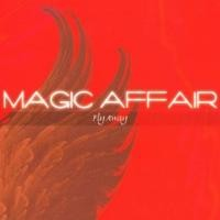 Purchase Magic Affair - Fly Away (La Serenissima) (Maxi)