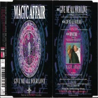Purchase Magic Affair - Give Me All Your Love (Single)