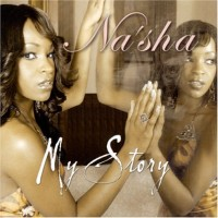Purchase Na'sha - My Story