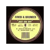 Purchase Naksi & Brunner - Just One Day (Vinyl)