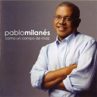 Purchase Pablo Milanes - Como Un Campo De Maiz