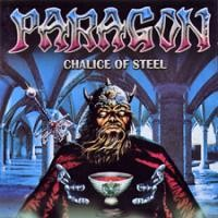Purchase Paragon - Chalice Of Steel