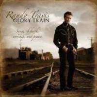 Purchase Randy Travis - Glory Train