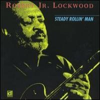 Purchase Robert Jr. Lockwood - Steady Rollin' Man