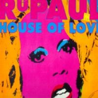 Purchase Rupaul - House Of Love (Single)