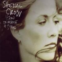Purchase Sheryl Crow - Hard To Make A Stan d (Single)