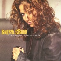 Purchase Sheryl Crow - Strong Enoug h (Single)